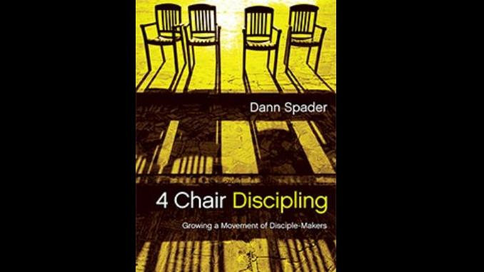 4 Chair Discipling - Dann Spader