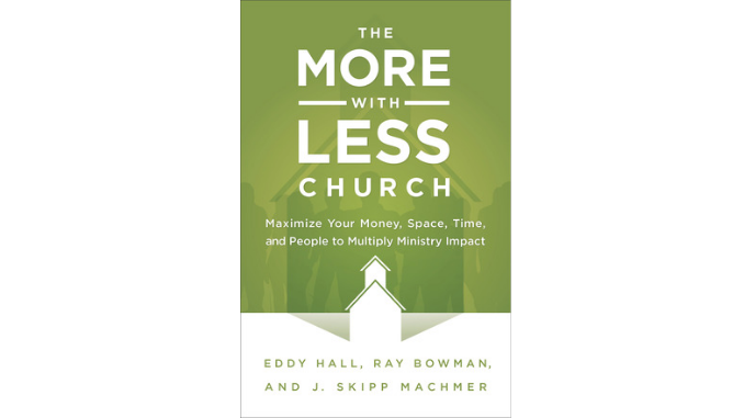 The More with Less Church - Hall, Bowman, & Machmer
