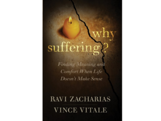 Why Suffering? - Ravi Zacharias and Vince Vitale