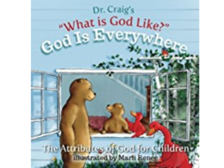 God is Everywhere (What is God Like? #2) - William Lane Craig