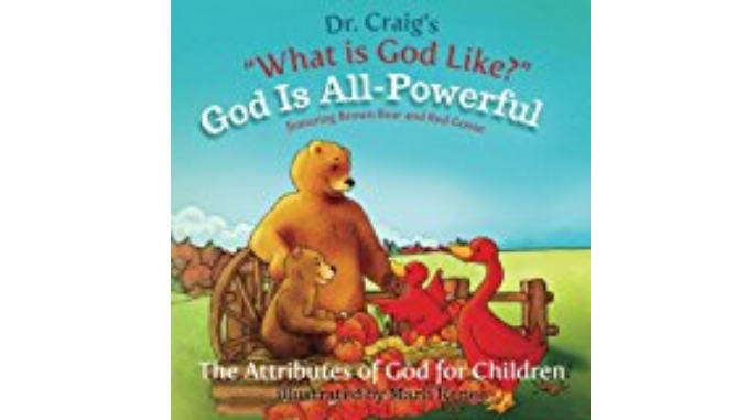 God is All-Powerful (What is God Like? #6) - William Lane Craig