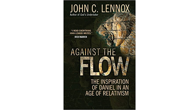 Against the Flow John Lennox