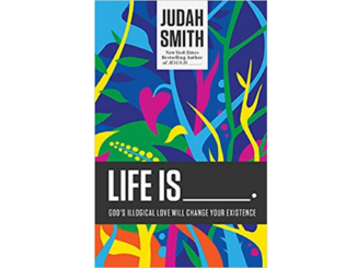 Life Is Judah Smith