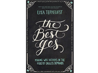 The Best Yes Small Group Resource Lysa Terkeurst