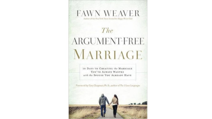 Argument Free Marriage Fawn Weaver