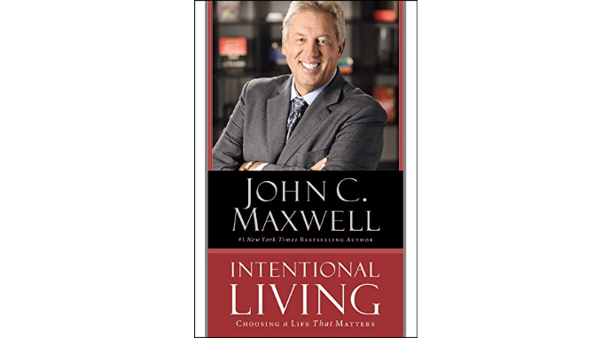 Intentional Living John Maxwell