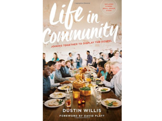 Life in Community Dustin Willis