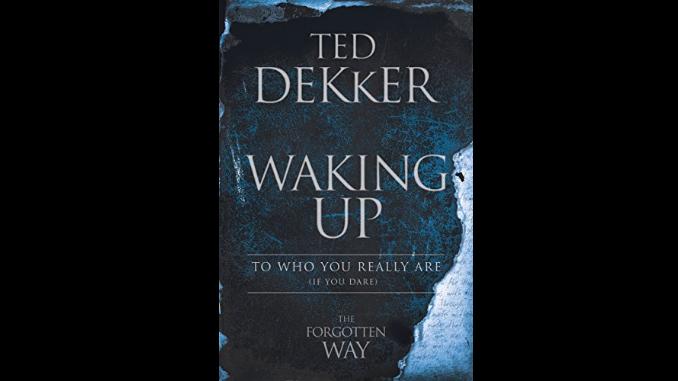 Waking Up Ted Dekker
