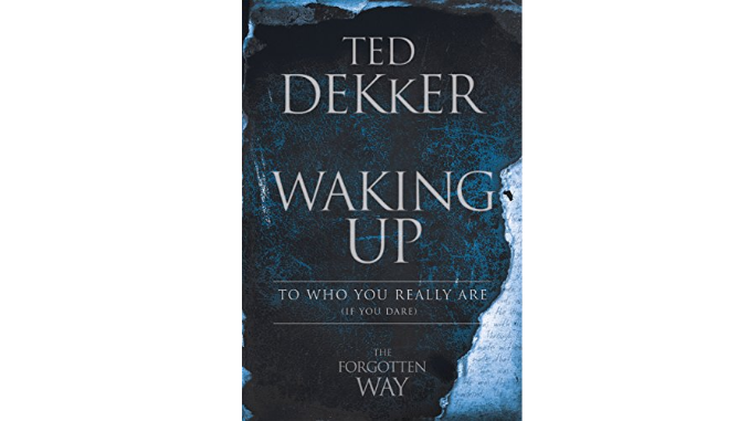 Waking Up Ted Dekker