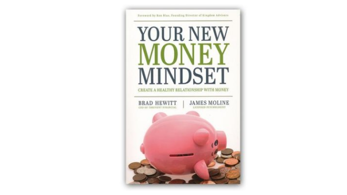 Your New Money Mindset - Brad Hewitt & James Moline