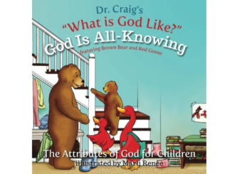 God is All Knowing (What is God Like #5) - William Lane Craig
